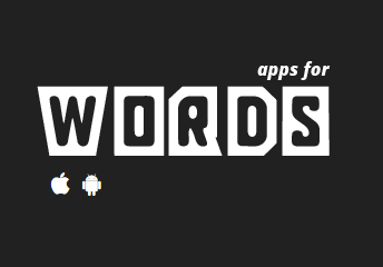 Apps for Words